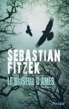 Sebastian Fitzek - Le Briseur D'âmes.