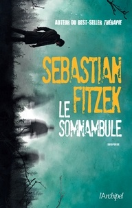 Sebastian Fitzek - Le somnambule.