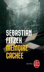 Sebastian Fitzek - Mémoire cachée.