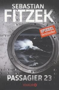 Sebastian Fitzek - Passagier 23 - Psychothriller.