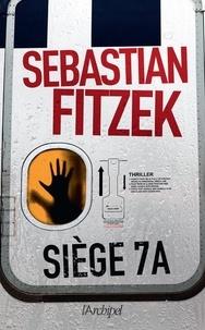 Sebastian Fitzek - Siège 7A.