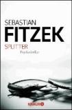 Sebastian Fitzek - Splitter.
