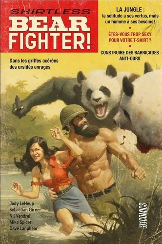 Sebastian Girner et Jody Leheup - Shirtless Bear Fighter.