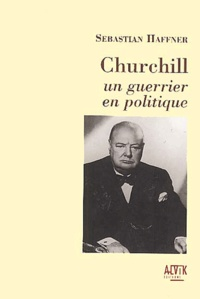 Rhonealpesinfo.fr Churchill. Un guerrier politique Image