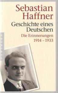 Sebastian Haffner - Geschichte eines Deutschen - Die Erinnerungen 1914-1933.