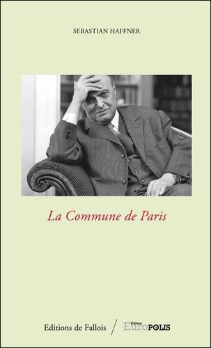 Sebastian Haffner - La commune de Paris.