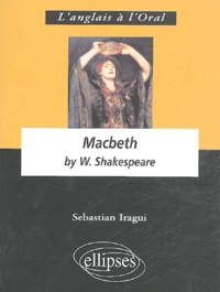 Sebastian Iragui - Macbeth by William Shakespeare.