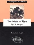 Sebastian Iragui - The Painter of Signs by R. - K. Narayan.