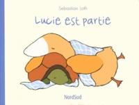 Sebastian Loth - Lucie est partie.