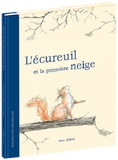 Sebastian Meschenmoser - L'écureuil et la première neige.