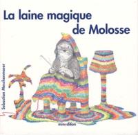 Sebastian Meschenmoser - Laine magique de Molosse.