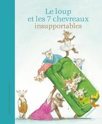 Sebastian Meschenmoser - Le loup et les 7 petits chevreaux insupportables.