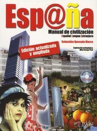 Sebastian Quesada Marco et Mila Crespo Pico - Espana - Manual de civilizacion. 1 CD audio