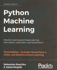Sebastian Raschka et Vahid Mirjalili - Python Machine Learning - Machine Learning and Deep Learning with Python, scikit-learn, and TensorFlow 2.