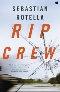 Sebastian Rotella - Rip Crew.