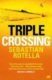 Sebastian Rotella - Triple Crossing.