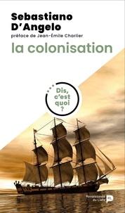 Sebastiano D'Angelo - La colonisation.