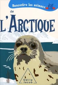 Sebastiano Ranchetti et Laura Ottina - Rencontre les animaux de l'Arctique.
