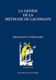 Sebastiano Timpanaro - La genèse de la méthode de Lachmann.