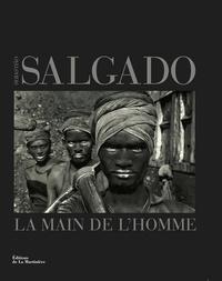 Sebastião Salgado - La main de l'homme - Une archéologie de l'ère industrielle.