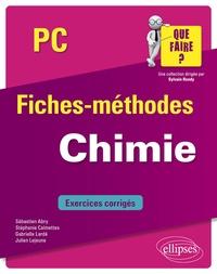 Sébastien Abry et Stéphanie Calmettes - Chimie PC.
