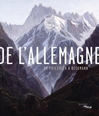 Sébastien Allard et Danièle Cohn - De l'Allemagne - De Friedrich à Beckmann.