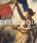 Sébastien Allard et Côme Fabre - Delacroix - L'album de l'exposition.