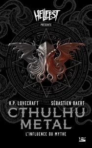 Téléchargement gratuit pour kindle ebooks Cthulhu Metal  - L'Influence du Mythe