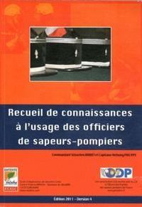 Sébastien Baquet et Anthony Philippe - Recueil de connaissances à l'usage des officiers de sapeurs-pompiers.