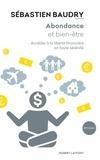 Sébastien BAUDRY - Abondance et bien-être - Accéder à la liberté  financière en toute sérénité.