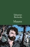 Sébastien Berlendis - Maures.