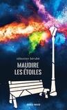 Sébastien Bérubé - Maudire les étoiles.