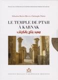 Sébastien Biston-Moulin et Christophe Thiers - Le temple de Ptah à Karnak - 2 volumes : Tome 1, Relevé épigraphique ; Tome 2, Relevé photographique.