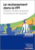 Sébastien Bonnefoy et Alexandre Labetoule - Le reclassement dans la fonction publique territoriale - Leviers, cadres d'action et facteurs de réussite.