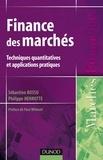 Sébastien Bossu et Philippe Henrotte - Finance des marchés - Techniques quantitatives et applications pratiques.