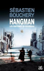 Sébastien Bouchery - Hangman.