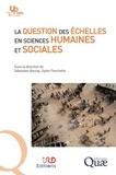 Sébastien Boulay et Sylvie Fanchette - La question des échelles en sciences humaines et sociales.
