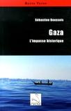 Sébastien Boussois - Gaza - L'impasse historique.