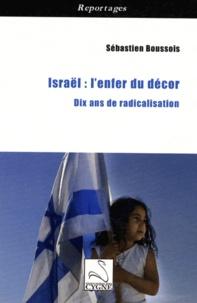 Openwetlab.it Israël : l'enfer du décor - Dix ans de radicalisation Image