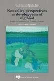 Sébastien Breau - Nouvelles perspectives en développement régional - Essais en l'honneur de Donald J. Savoie.