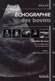 Sébastien Buczinski et Luc DesCôteaux - Echographie des bovins.