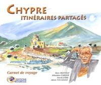 Sébastien Carlier et Alexis Nouaillat - Chypre itinéraires partagés - Carnet de voyage.