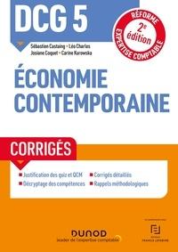 Sébastien Castaing et Léo Charles - DCG 5 Economie contemporaine - Corrigés - 2e éd. - Réforme Expertise comptable.