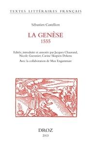 Sébastien Castellion - La Genèse (1555).