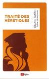 Sébastien Castellion - Traité des hérétiques.