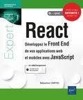 Sébastien Castiel - React - Développez le Front End de vos applications web et mobiles avec JavaScript.