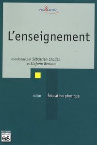 Sébastien Chaliès et Stefano Bertone - L'enseignement.