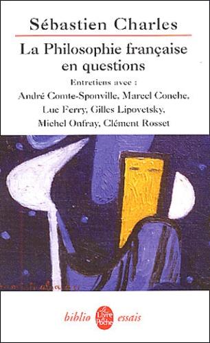 Sébastien Charles - La philosophie française en questions.