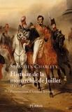 Sébastien Charléty - Histoire de la monarchie de Juillet 1830-1848.