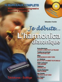Sébastien Charlier - L'harmonica diatonique. 1 CD audio